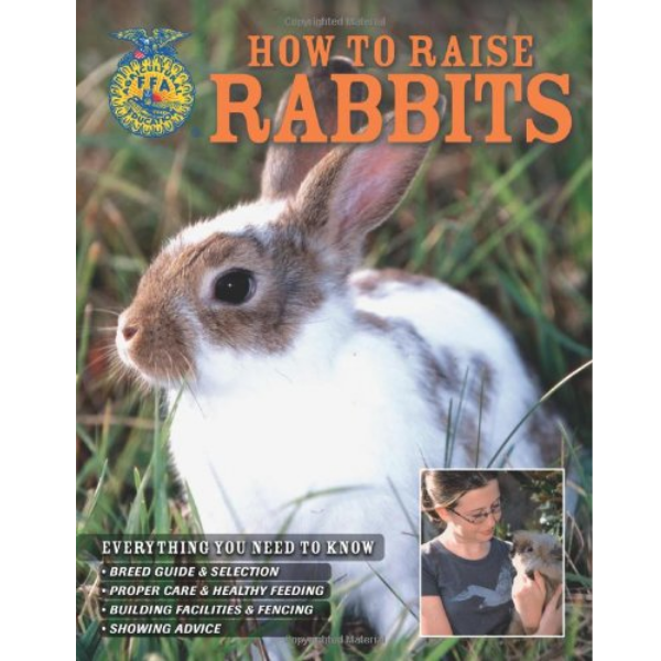 How to Raise Rabbits by FFA
