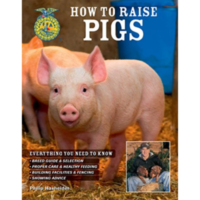How to Raise Pigs by FFA