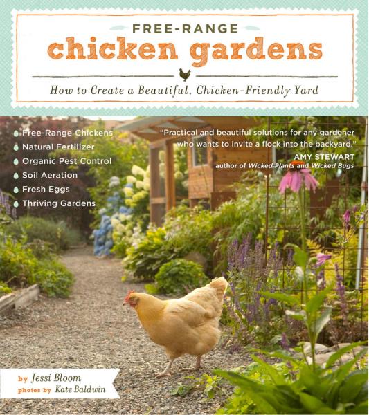Free-Range Chicken Gardens