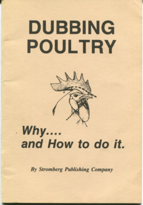 Dubbing Poultry: Why and How To Do It