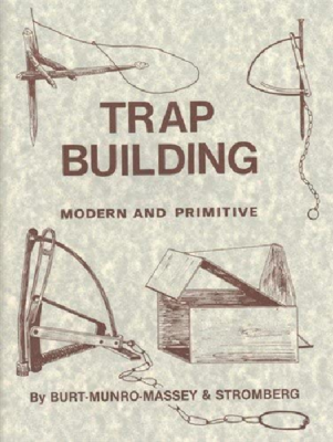 Trap Building: Modern and Primitive