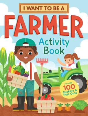 I Want to Be A Farmer Activity Book