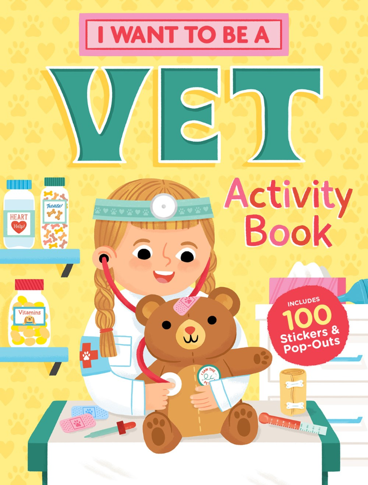 I Want to Be A Vet Activity Book