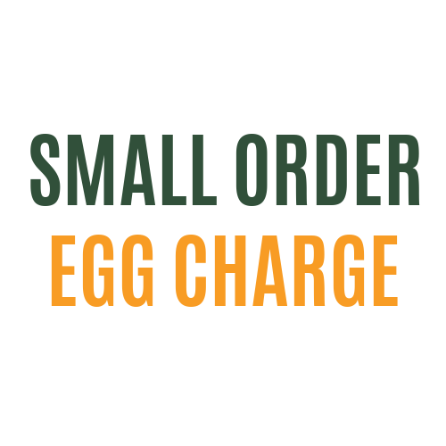 Small Order Egg Charge