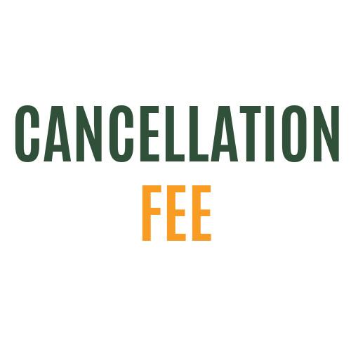 Cancellation Fee