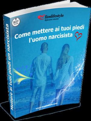 Come Mettere Ai Tuoi Piedi Un Narcisista Work Book Avanzato e Bonus