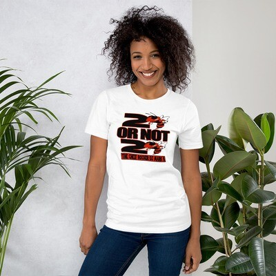 2 Bee or Not 2 Bee Short-Sleeve Unisex T-Shirt
