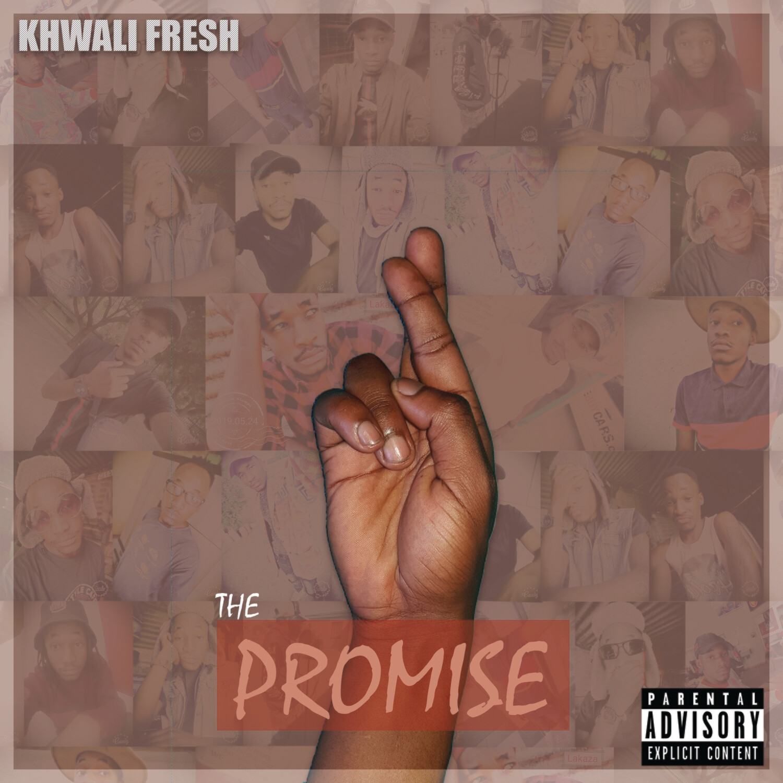 Khwali Fresh - The Promise