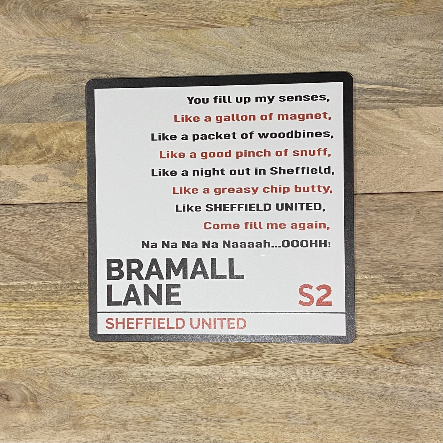 SUFC / Bramall Lane Song Sign