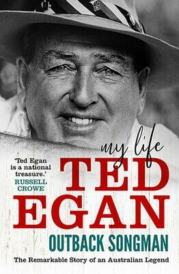 Outback Songman: My Life by Ted Egan