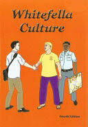 Whitefella Culture by Susanne Hagan