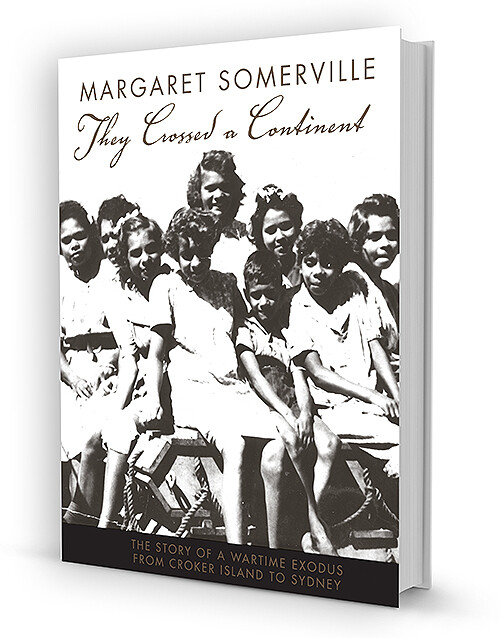 They Crossed a Continent - The story of a wartime exodus from Croker Island to Sydney by Margaret Somerville