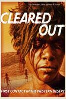 Cleared Out: First contact in the Western Desert by Peter Johnson, Yuwali Nixon, Susan Davenport