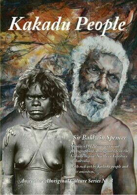 Kakadu People by Sir Baldwin Spencer