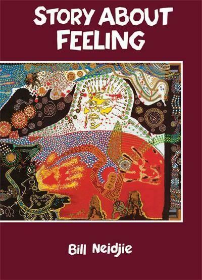 Story About Feeling by Bill Neidjie