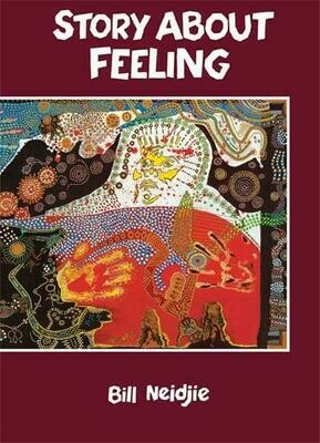 Story About Feeling by Bill Neidjie