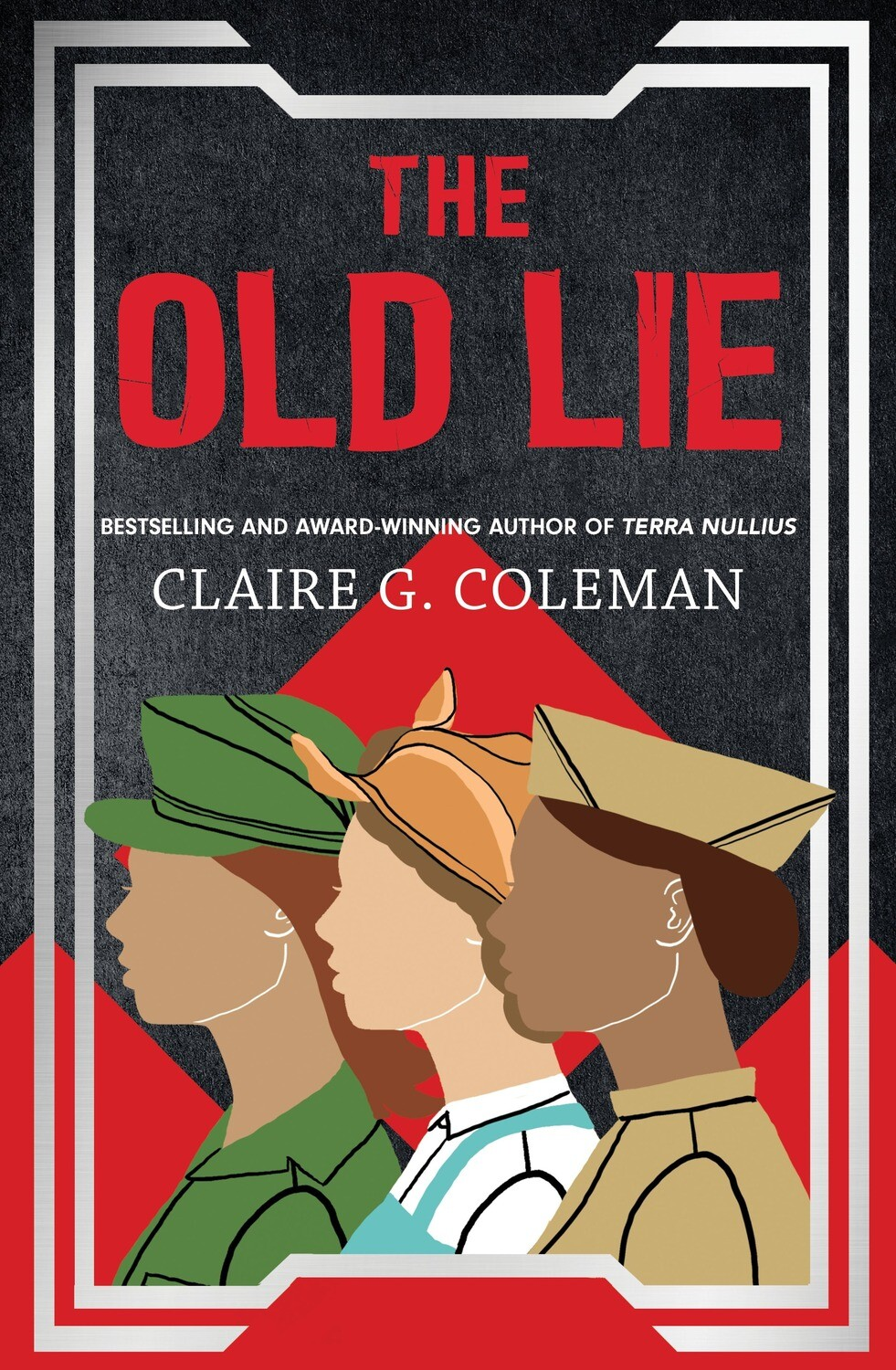 The Old Lie by Claire G. Coleman