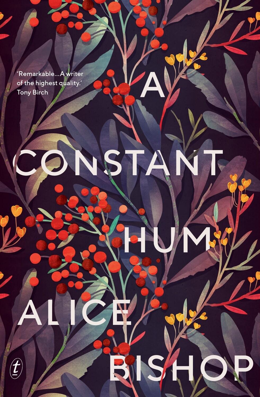 A Constant Hum by Alice Bishop