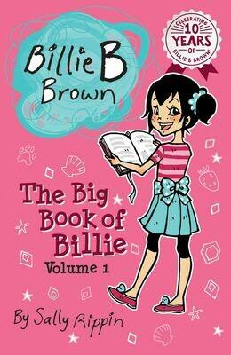 Billie B Brown  The Big Book fo Billie Volume 1 By Sally Rippin