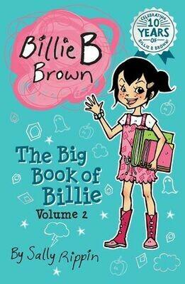 Billie B Brown The big book of Billie Volume 2 By Sally Rippin