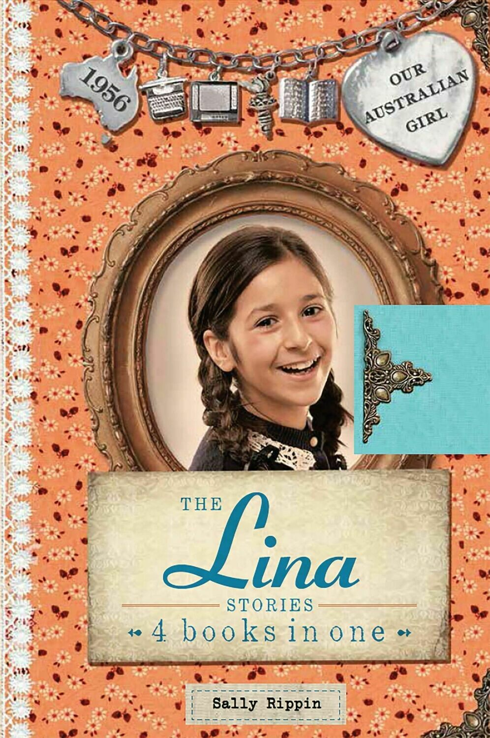 The Lina Stories - 4 books in one by Sally Rippin