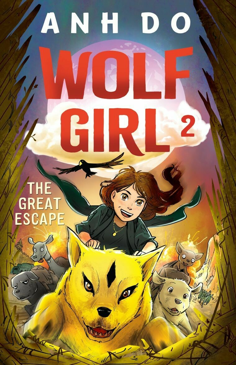 Wolf Girl 2 - The Great Escape by Anh Do