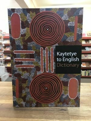 Kaytetye to English Dictionary IAD Press