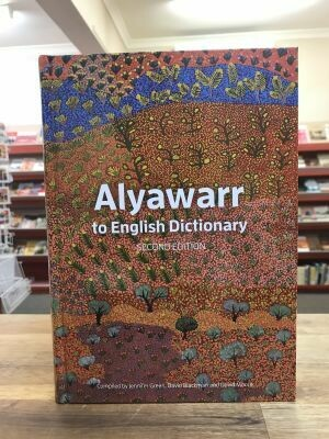 Alyawarr to English Dictionary, 2nd Edition IAD Press