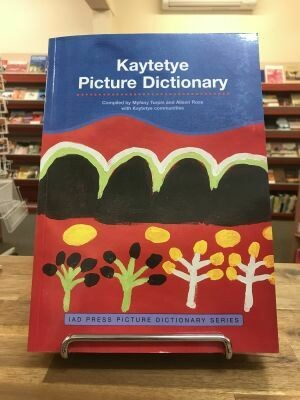 Kaytetye Picture Dictionary IAD Press