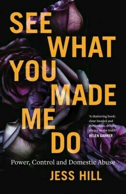 See what you made me do by Jess Hill 2020 Stella Prize Winner
