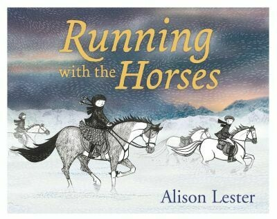 Running with Horses by Alison Lester