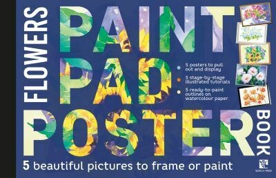 Paint Pad Poster Flowers by various artists