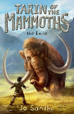 Tarin of the Mammoths: The Exile (BK1) by Jo Sandhu