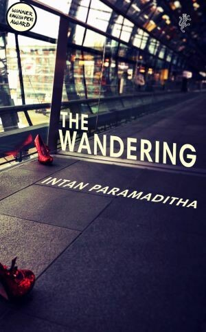 The Wandering by Intan Paramaditha