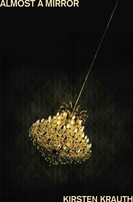 Almost a Mirror by Kirsten Krauth