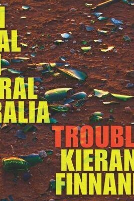 Trouble by Kieran Finnane