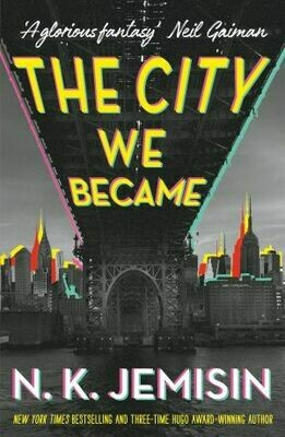 The City we became by N K Jemison