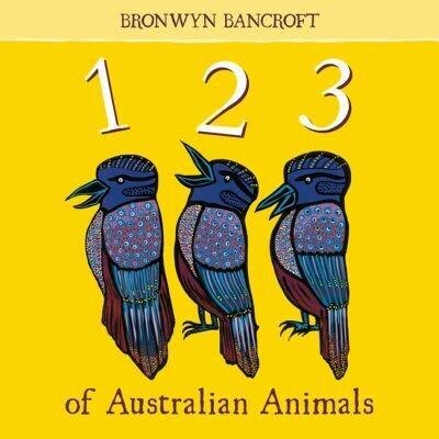 123 of Australian Animals by Bronwyn Bancroft