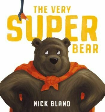 The Very Super Bear by Nick Bland
