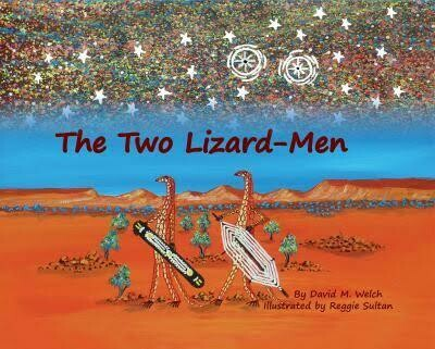 The Two Lizard-Men by David M. Welch, illustrated by Reggie Sultan