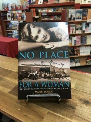 No Place for a Woman by Mayse Young with Gabriele Dalton