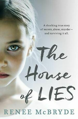 The House of Lies by Renee McBryde