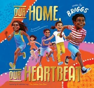 Our Home, Our Heartbeat by Adam Briggs Illustrated Kate Moon and Rachael Sarra