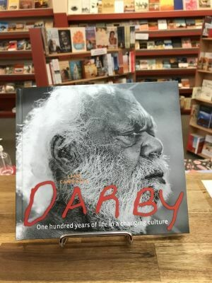 Darby: one hundred years of life in a changing culture by Liam Campbell