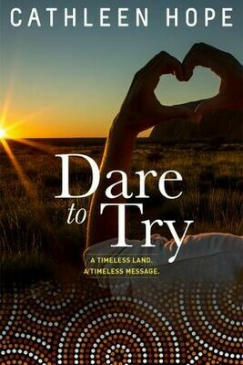 Dare to Try by Cathleen Hope