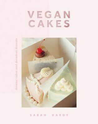 Vegan Cakes by Sarah Hardy