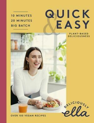 Deliciously Ella Quick & Easy by by Ella Mills (Woodward)
