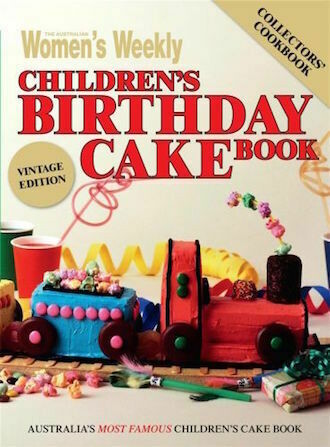 The Australian Women's Weekly Children's Birthday Cake Book