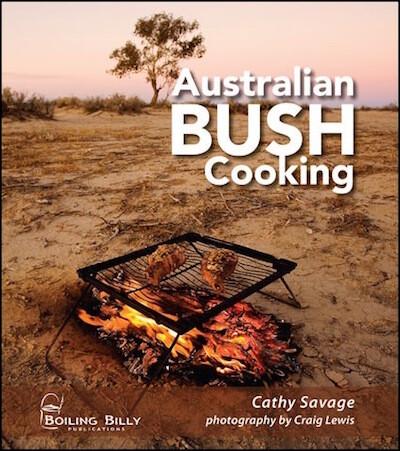 Australian Bush Cooking by Cathy Savage