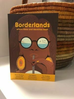 Borderlands Magazine Issue 1/2020  Edited by Glenn Morrison, Raelke Grimmer, Adelle Sefton-Rowston